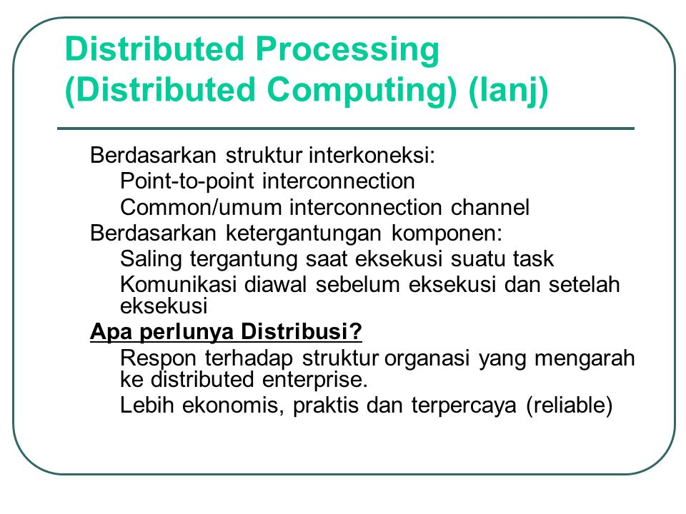 Distributed Processing (Distributed Computing) (lanj)