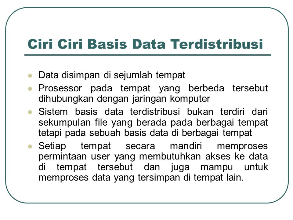 Ciri Ciri Basis Data Terdistribusi