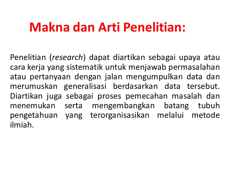 Makna dan Arti Penelitian: