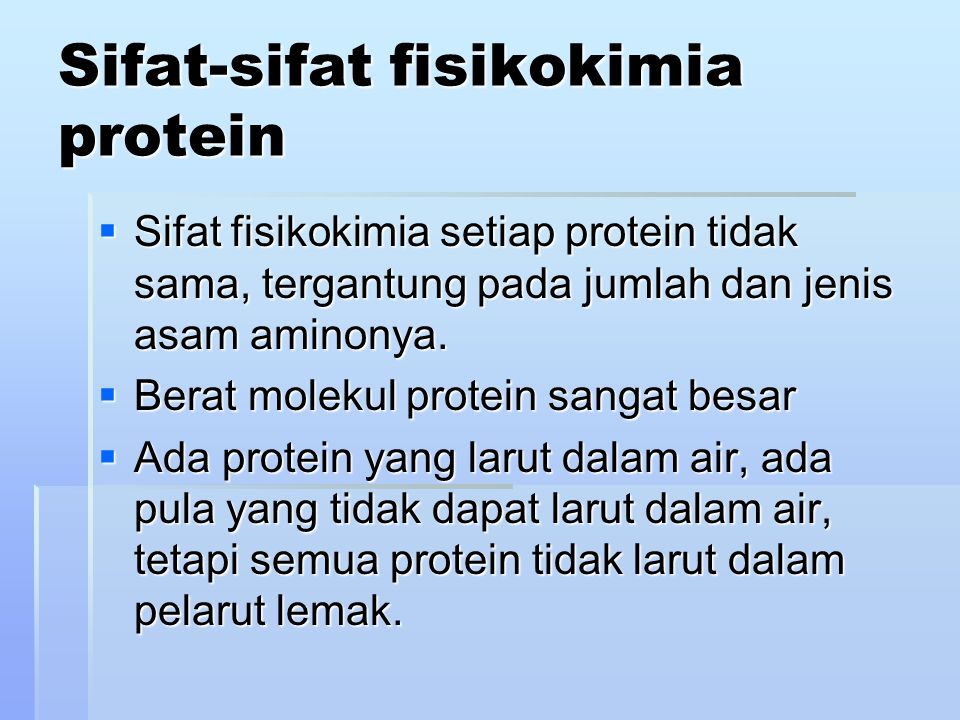 Sifat-sifat fisikokimia protein