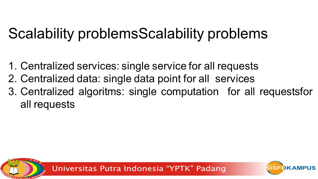 Scalability problemsScalability problems