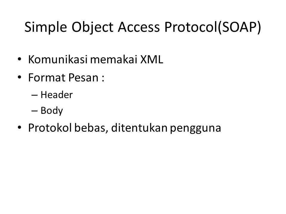 Simple Object Access Protocol(SOAP)