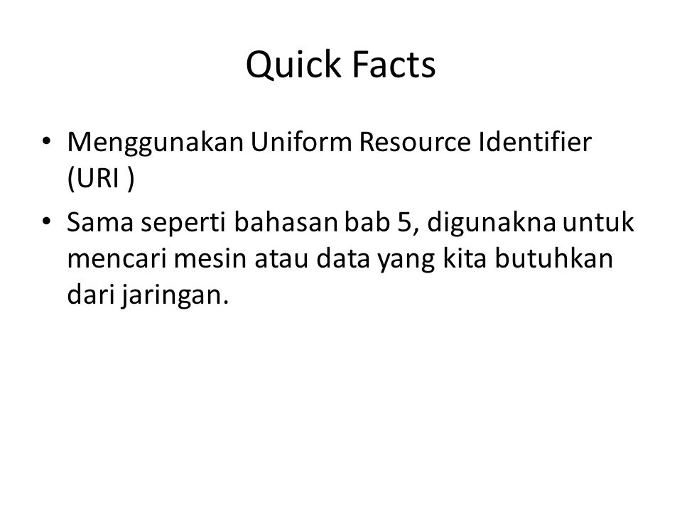 Quick Facts Menggunakan Uniform Resource Identifier (URI )