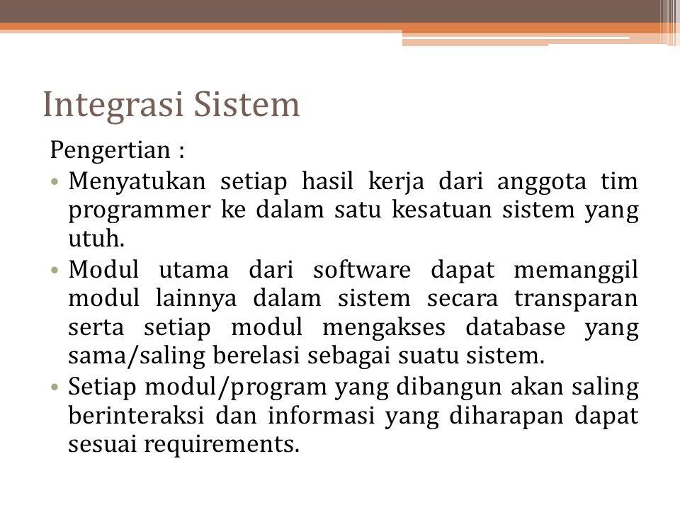 Integrasi Sistem Pengertian :