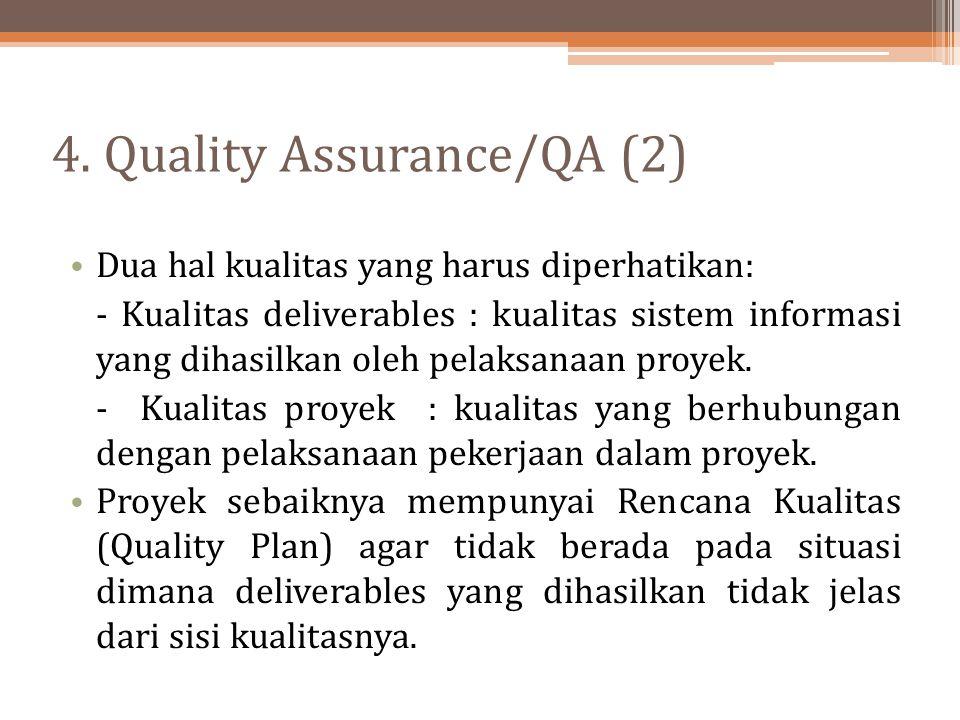 4. Quality Assurance/QA (2)