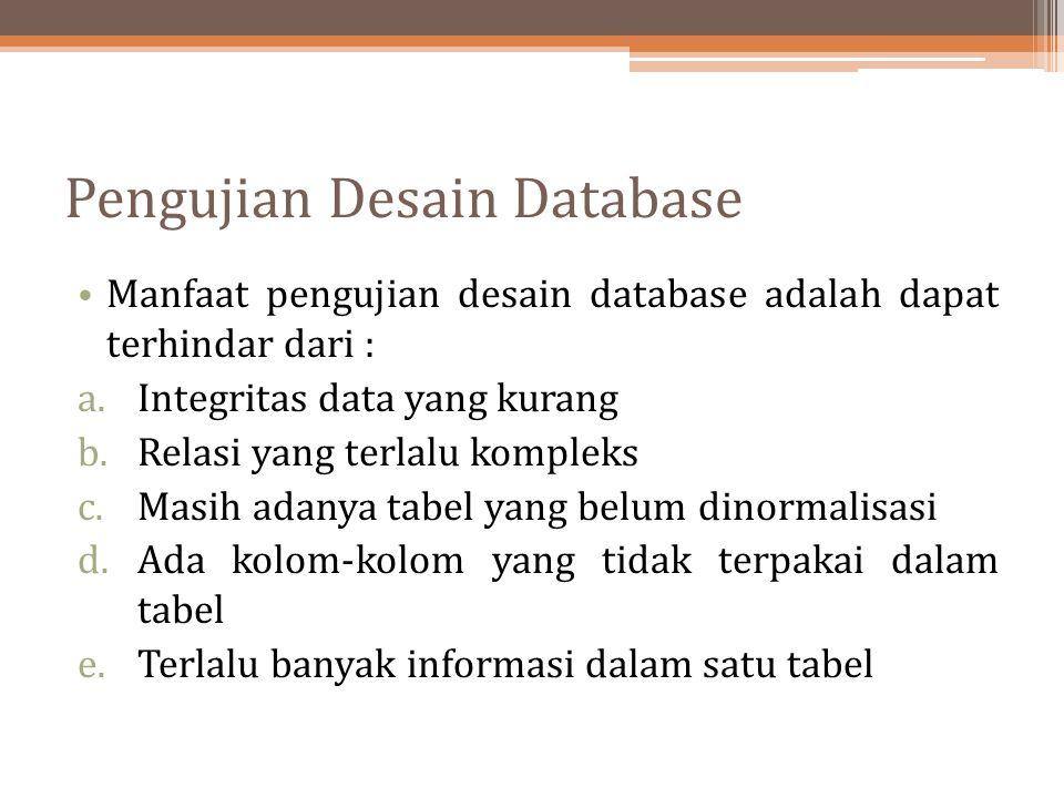Pengujian Desain Database