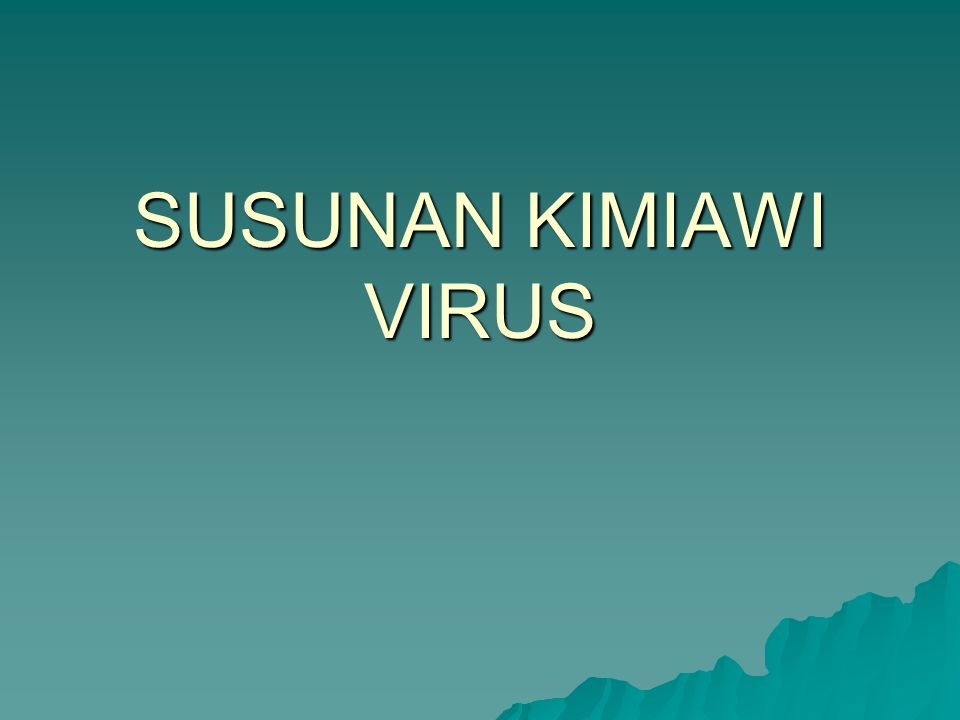 SUSUNAN KIMIAWI VIRUS