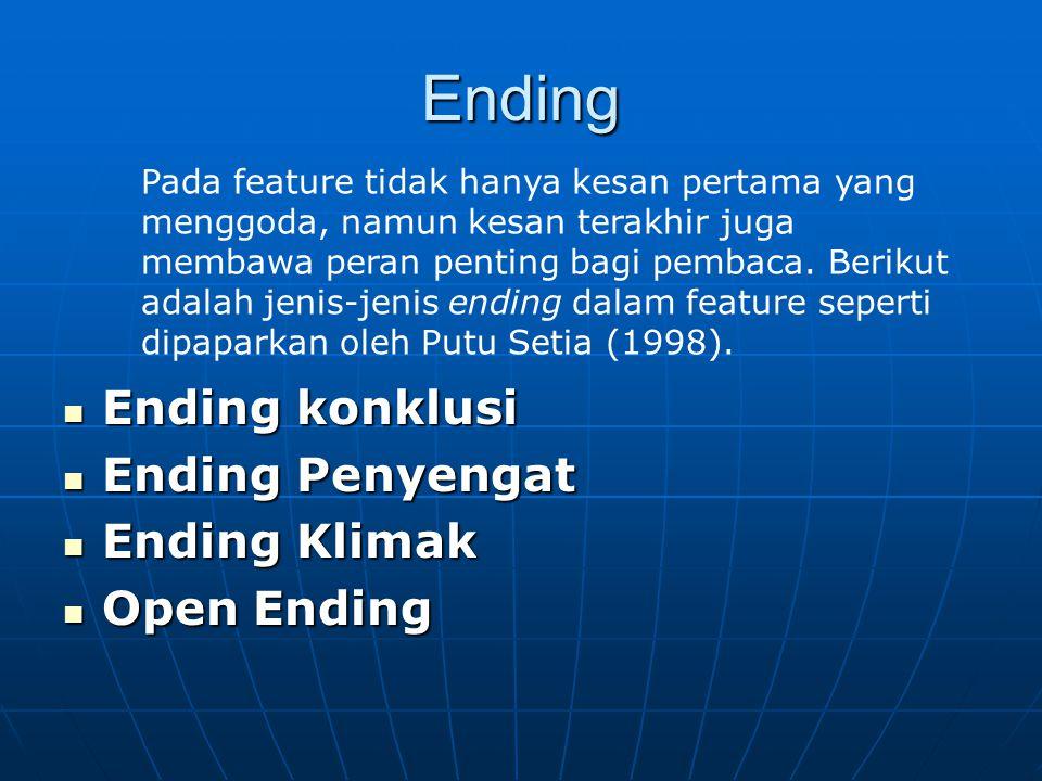 Ending Ending konklusi Ending Penyengat Ending Klimak Open Ending