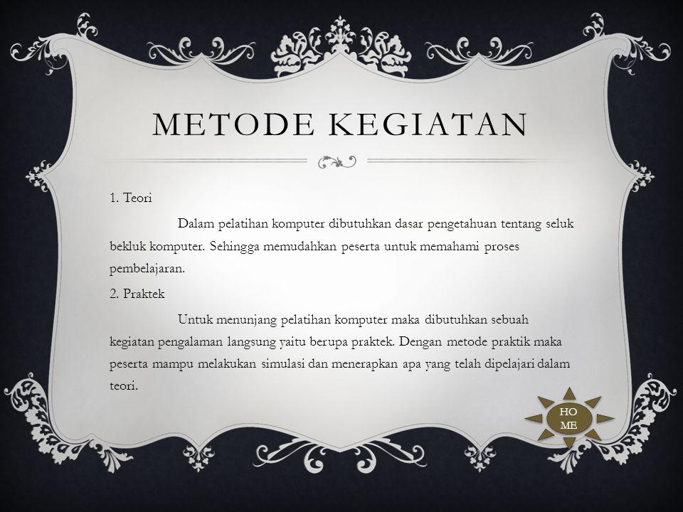 METODE KEGIATAN