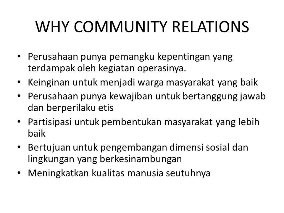 WHY COMMUNITY RELATIONS
