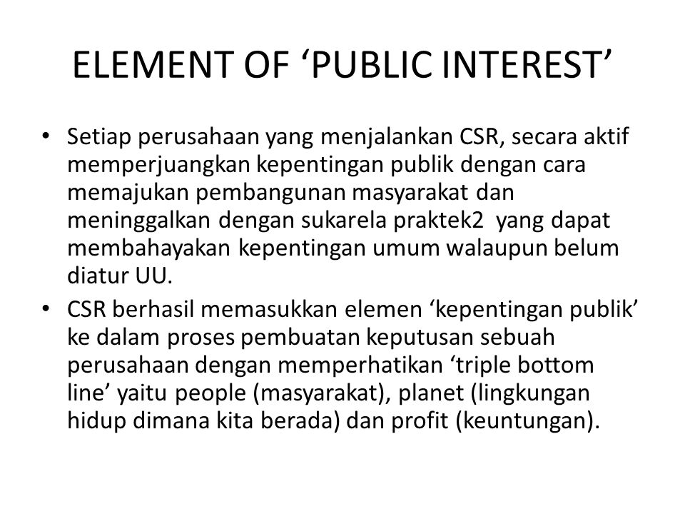 ELEMENT OF 'PUBLIC INTEREST'
