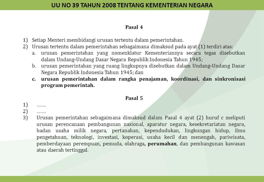 UU NO 39 TAHUN 2008 TENTANG KEMENTERIAN NEGARA