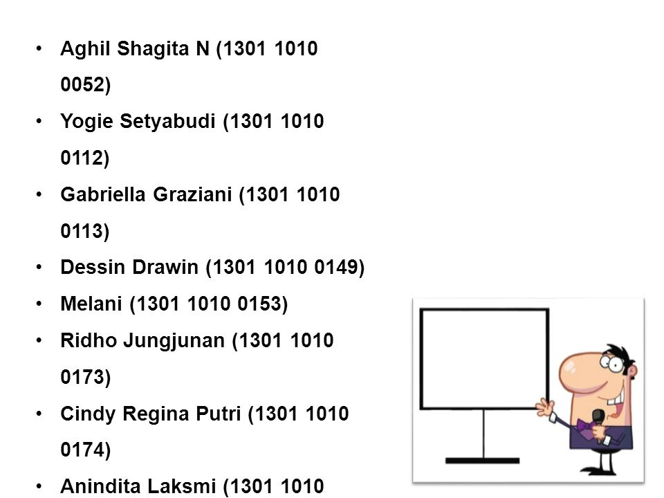 Aghil Shagita N (1301 1010 0052) Yogie Setyabudi (1301 1010 0112) Gabriella Graziani (1301 1010 0113)