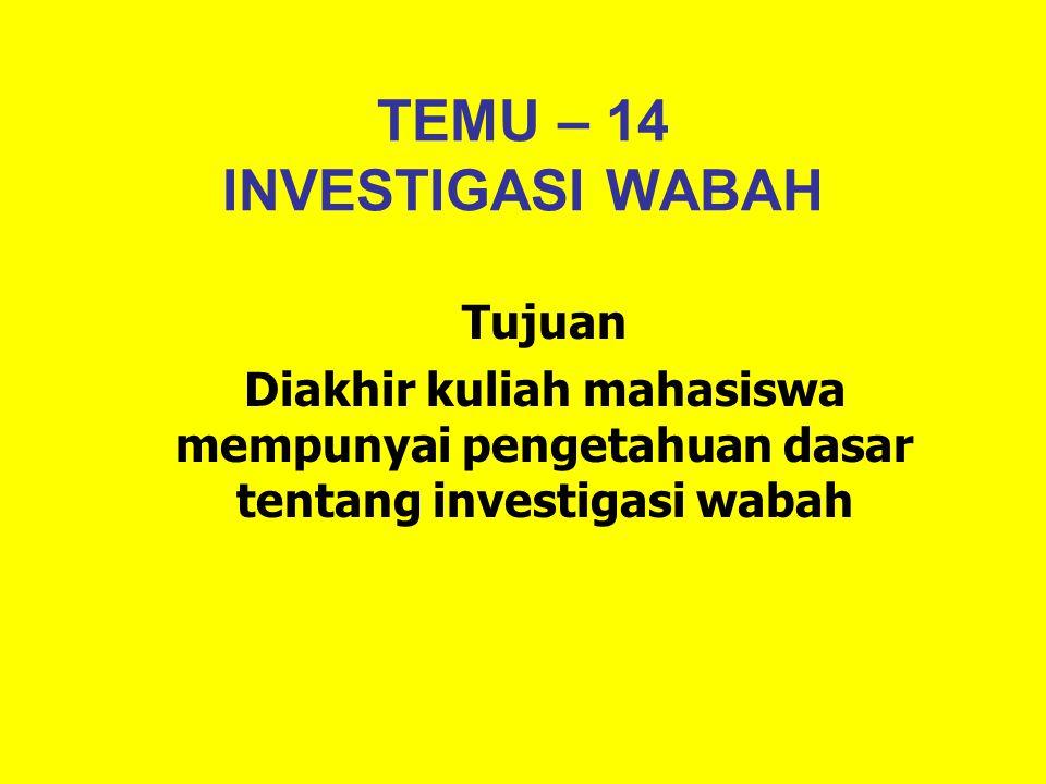 TEMU – 14 INVESTIGASI WABAH
