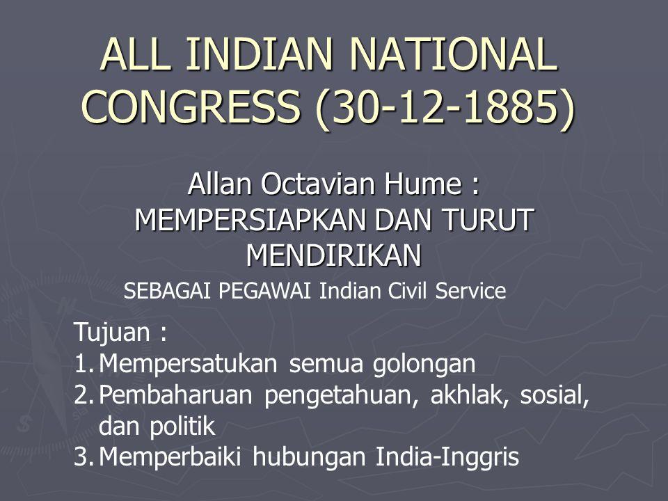ALL INDIAN NATIONAL CONGRESS (30-12-1885)