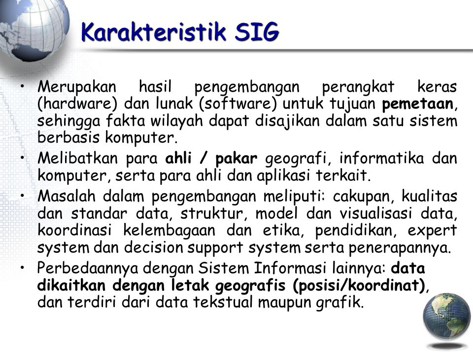 Karakteristik SIG