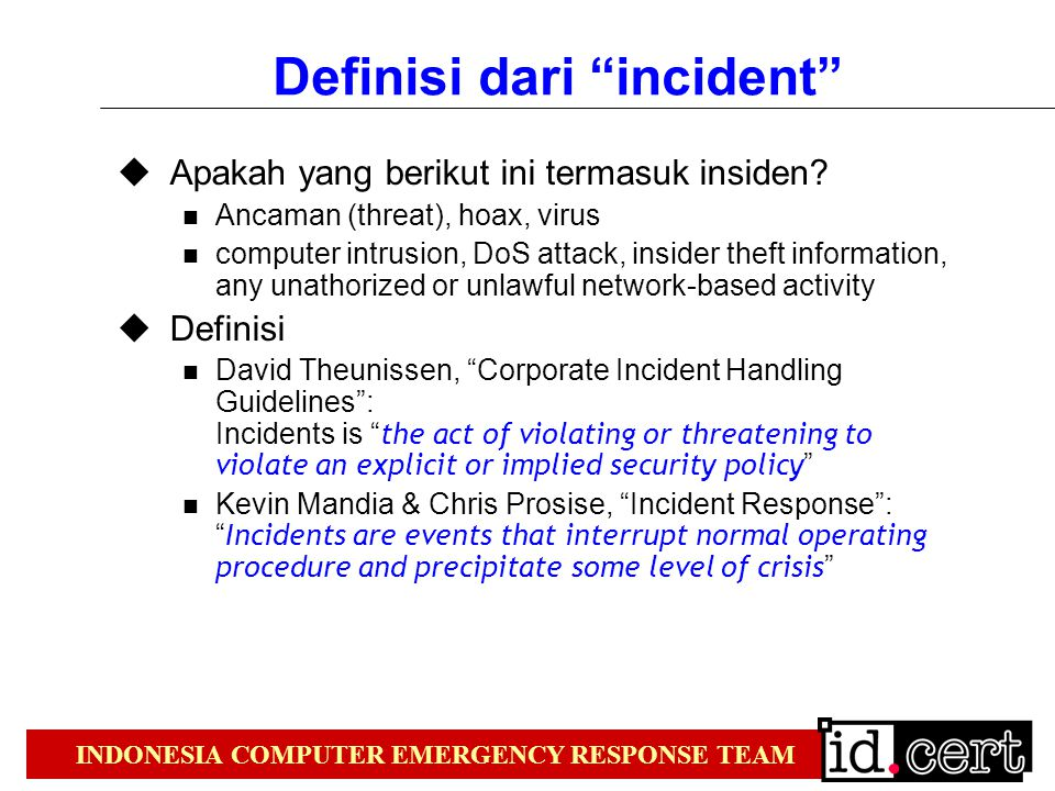 Definisi dari incident