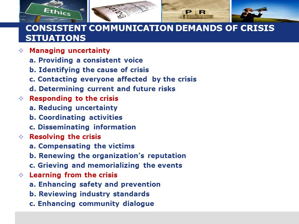 CONSISTENT COMMUNICATION DEMANDS OF CRISIS SITUATIONS