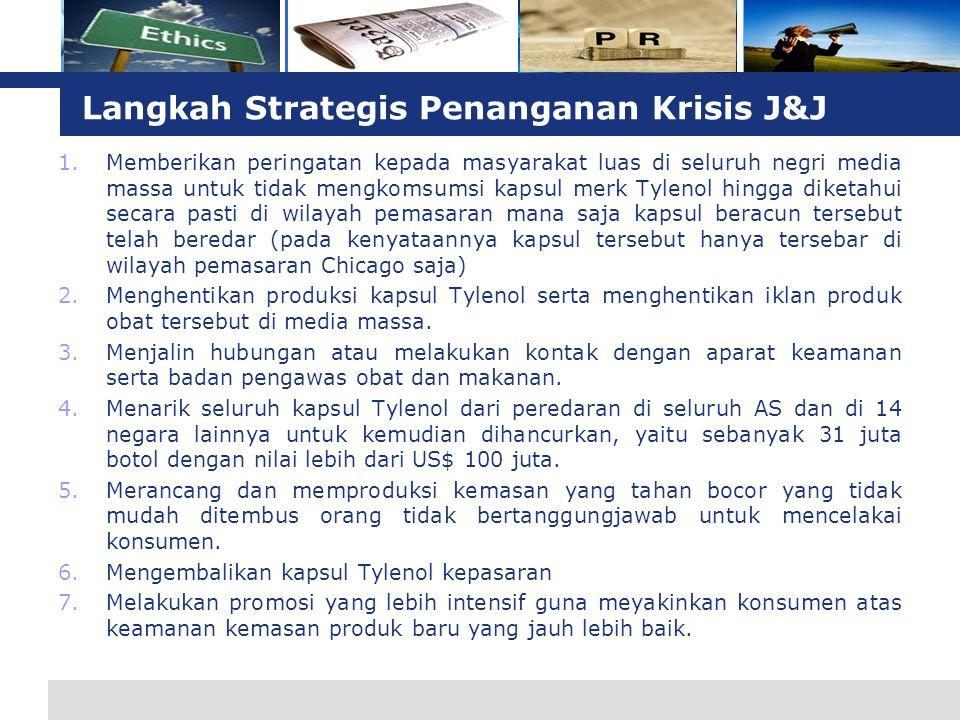 Langkah Strategis Penanganan Krisis J&J