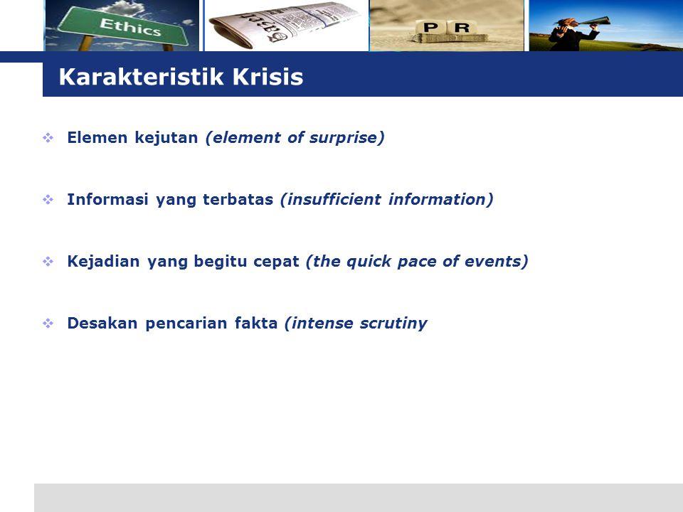 Karakteristik Krisis Elemen kejutan (element of surprise)