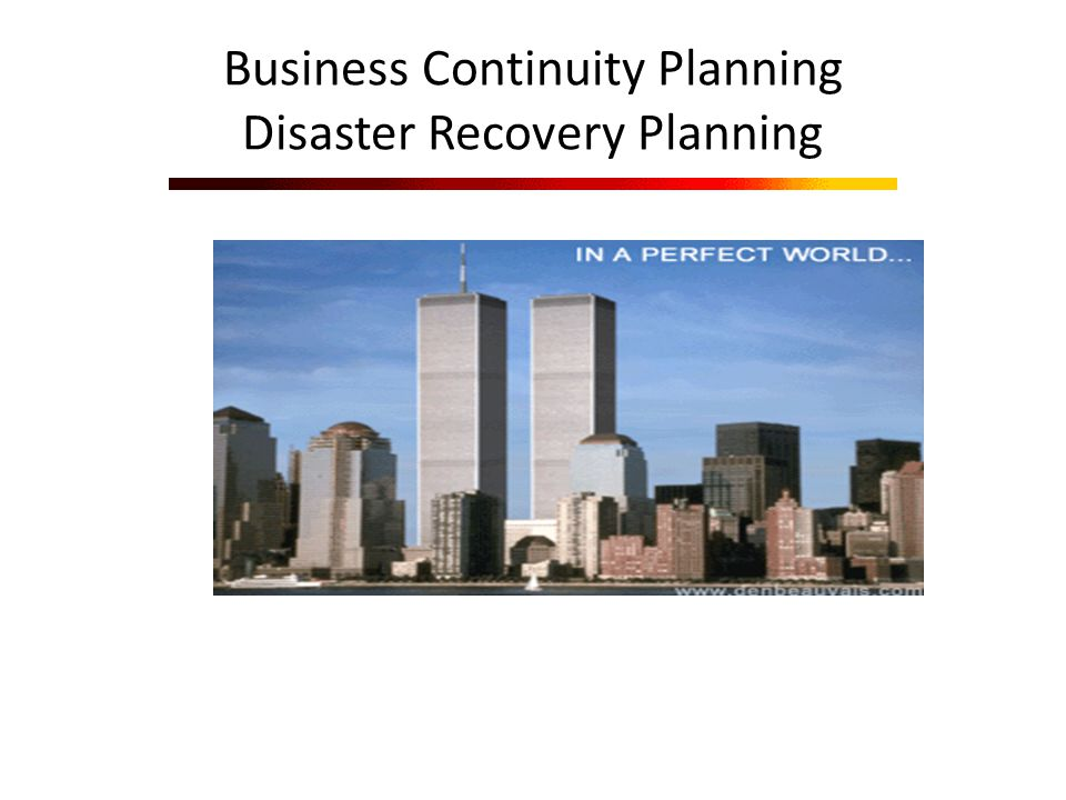 Business Continuity Planning Disaster Recovery Planning