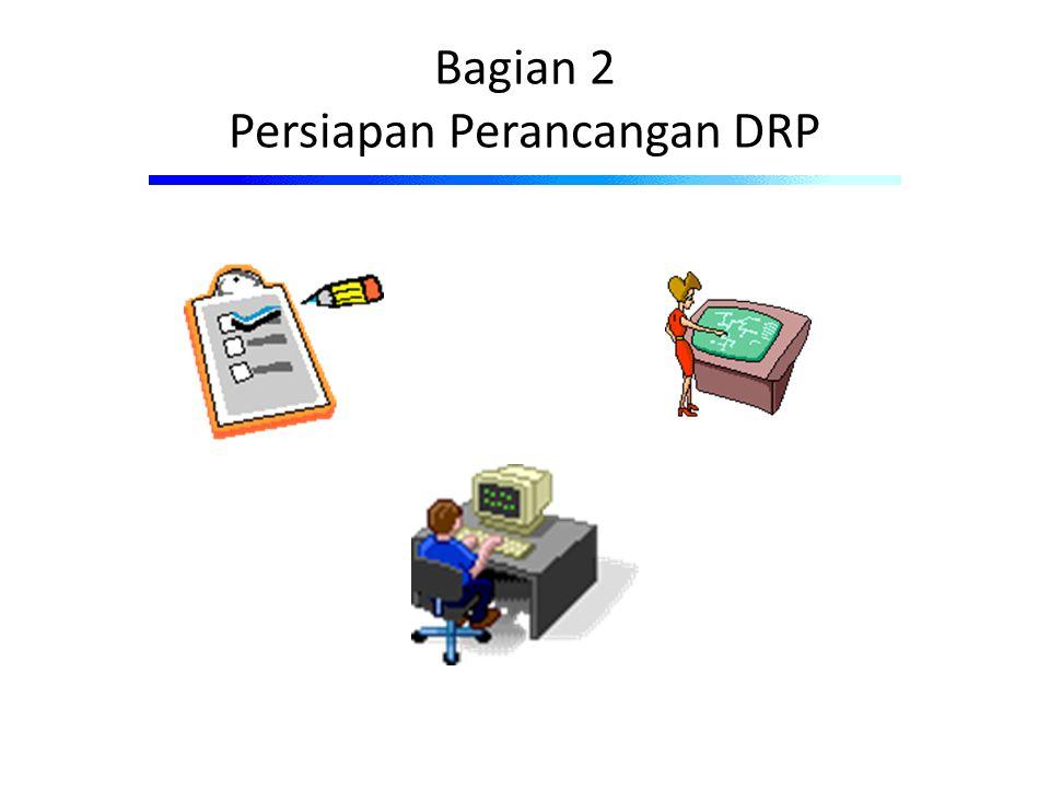 Bagian 2 Persiapan Perancangan DRP