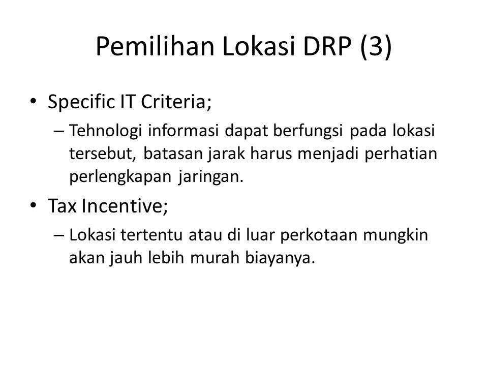 Pemilihan Lokasi DRP (3)