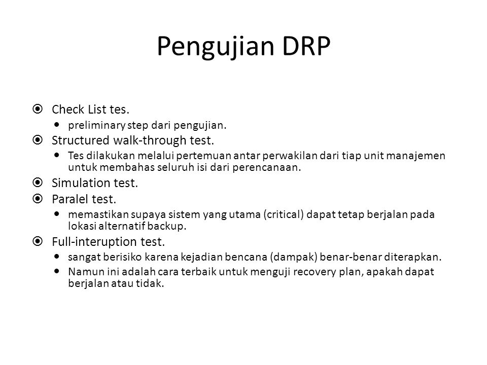 Pengujian DRP Check List tes. Structured walk-through test.