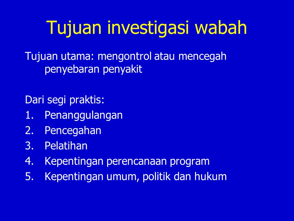 Tujuan investigasi wabah