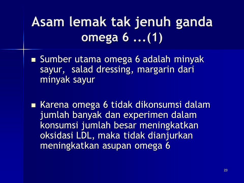 Asam lemak tak jenuh ganda omega 6 ...(1)