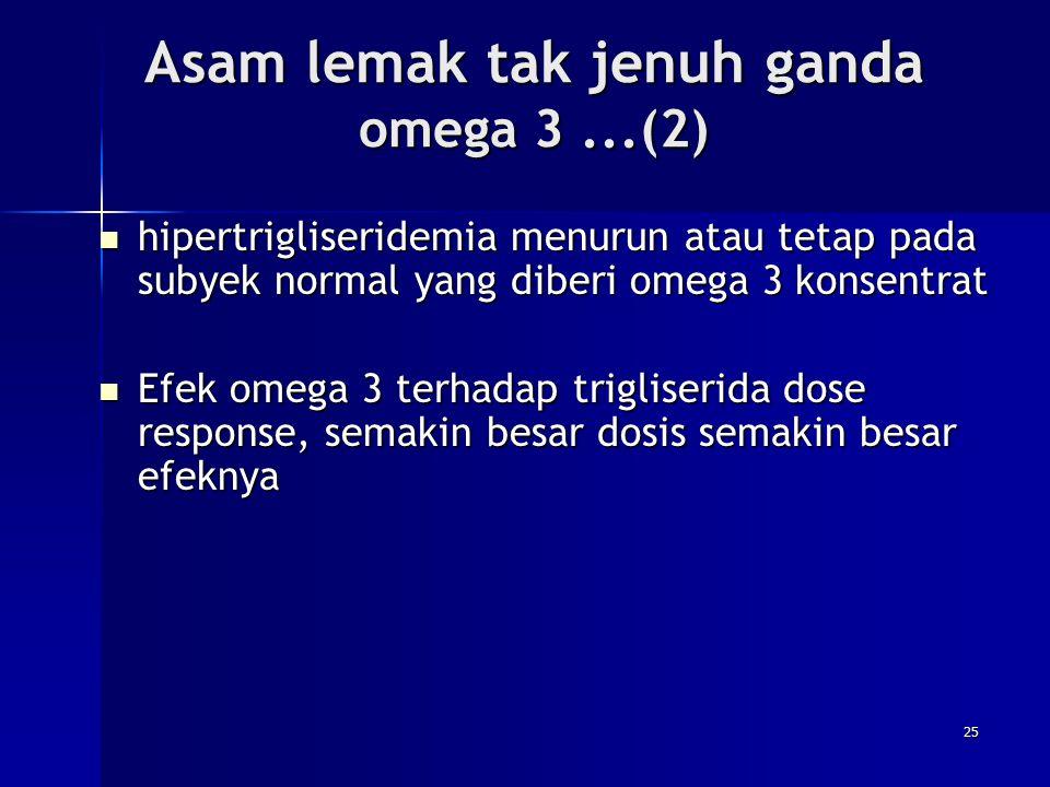 Asam lemak tak jenuh ganda omega 3 ...(2)