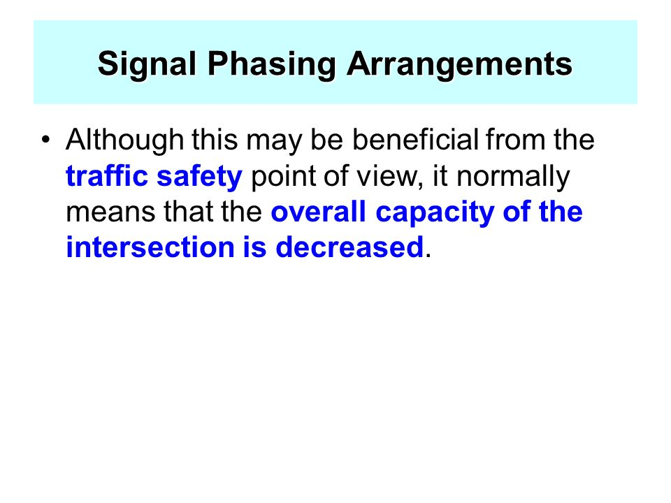 Signal Phasing Arrangements