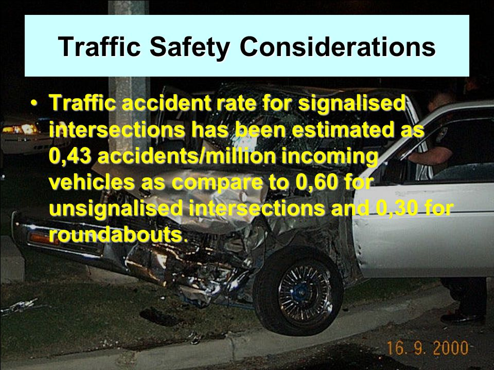 Traffic Safety Considerations