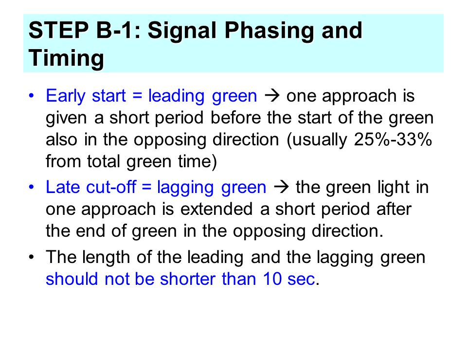 STEP B-1: Signal Phasing and Timing