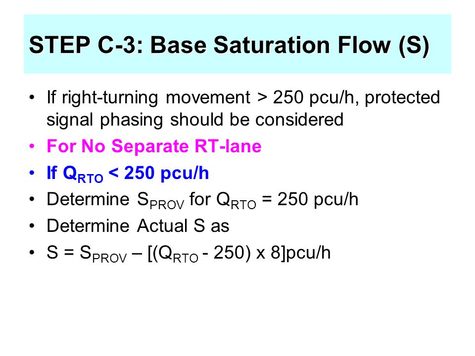 STEP C-3: Base Saturation Flow (S)
