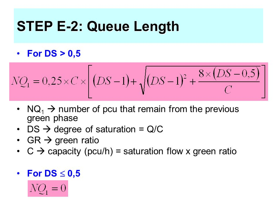 STEP E-2: Queue Length For DS > 0,5