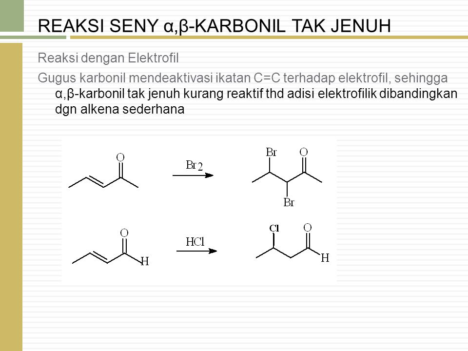 REAKSI SENY α,β-KARBONIL TAK JENUH