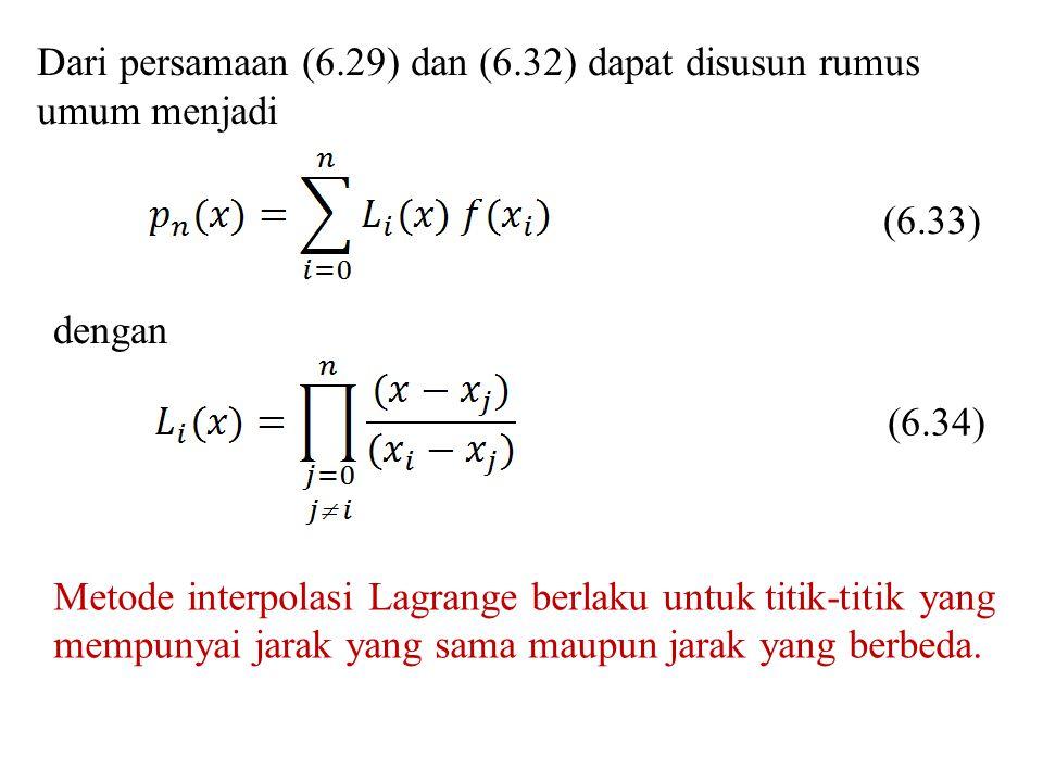 Dari persamaan (6.29) dan (6.32) dapat disusun rumus