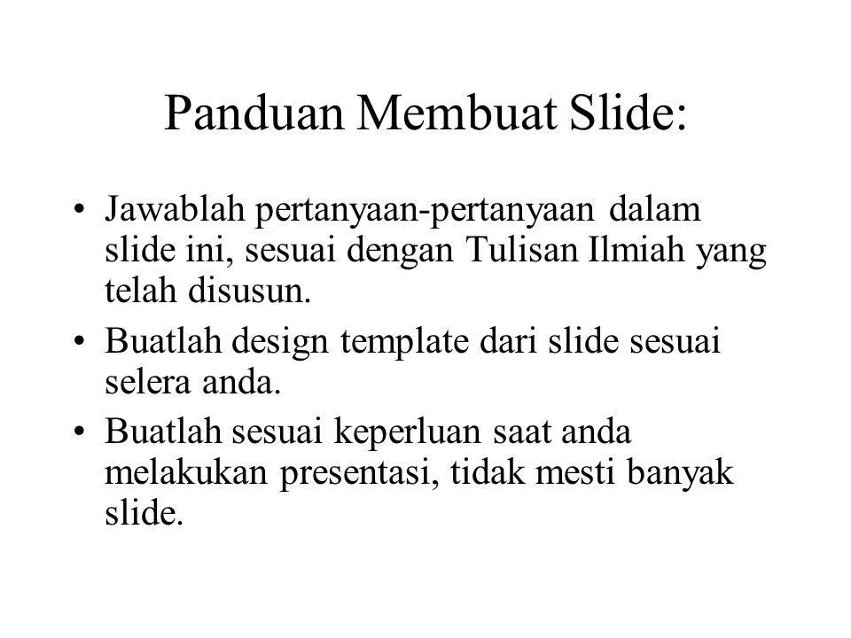 Panduan Membuat Slide: