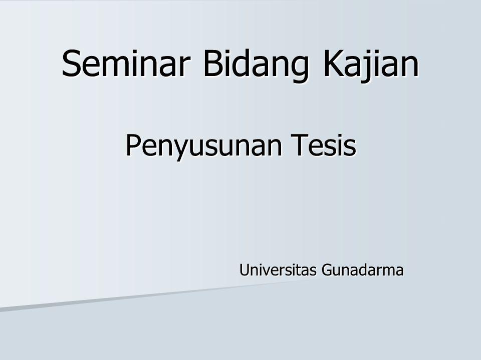 Seminar Bidang Kajian Penyusunan Tesis