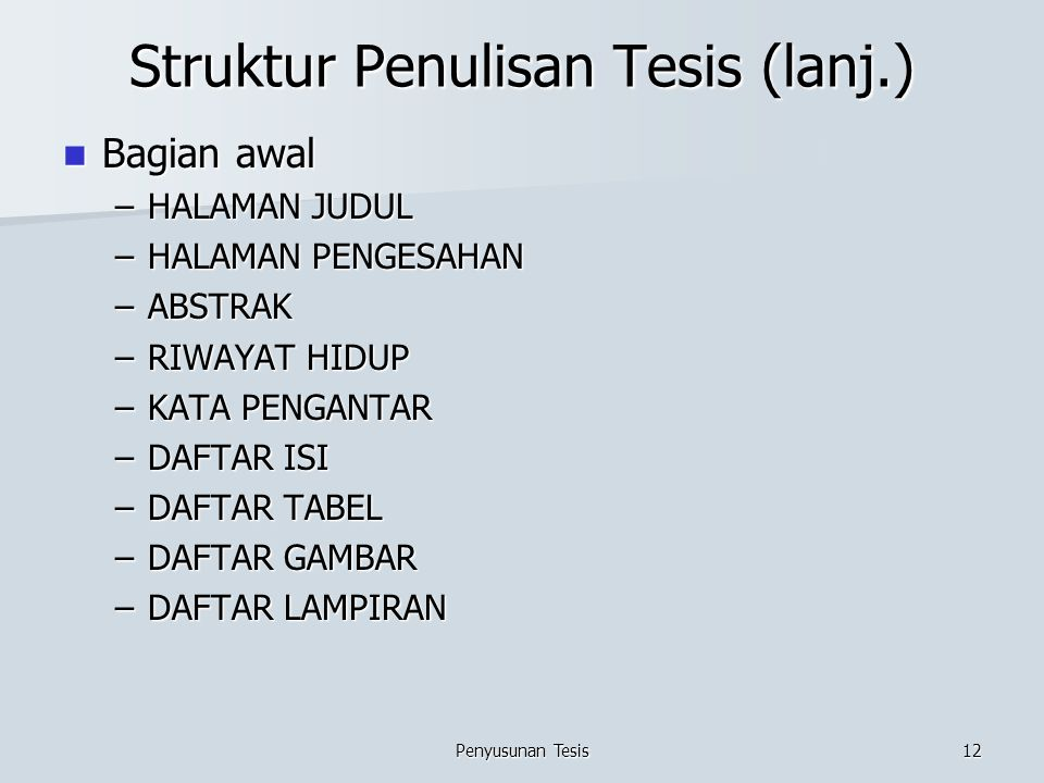 Struktur Penulisan Tesis (lanj.)