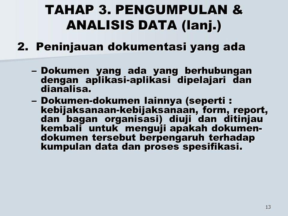 TAHAP 3. PENGUMPULAN & ANALISIS DATA (lanj.)