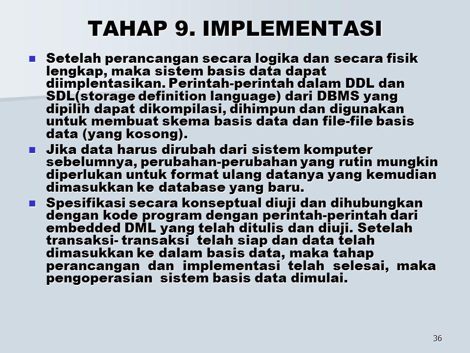 TAHAP 9. IMPLEMENTASI