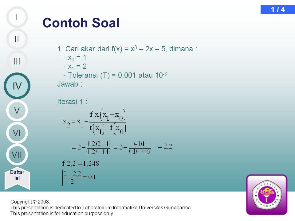 Contoh Soal IV I II III V VI VII 1 / 4