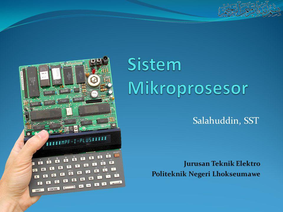 Sistem Mikroprosesor Salahuddin, SST Jurusan Teknik Elektro