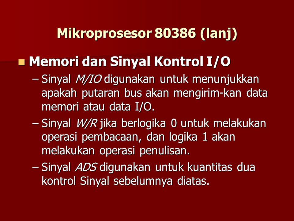 Memori dan Sinyal Kontrol I/O