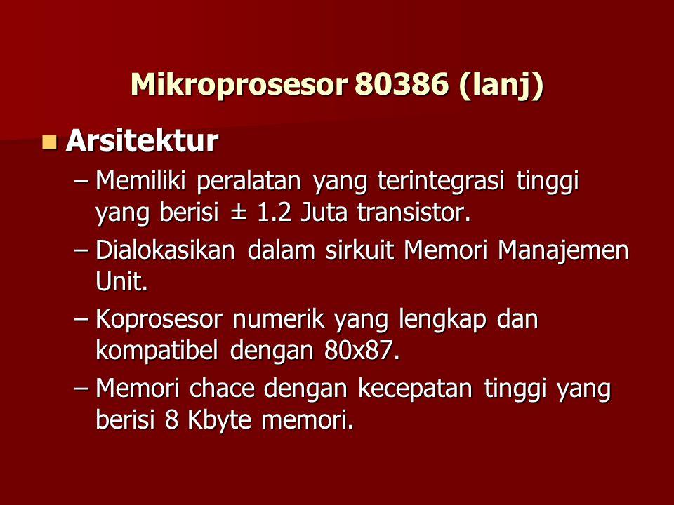 Mikroprosesor 80386 (lanj) Arsitektur