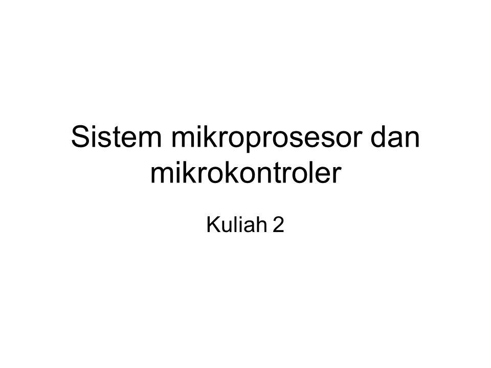 Sistem mikroprosesor dan mikrokontroler