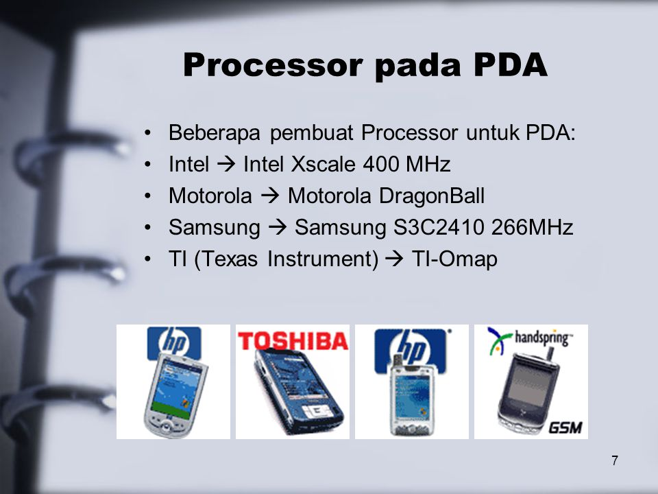 Processor pada PDA Beberapa pembuat Processor untuk PDA: