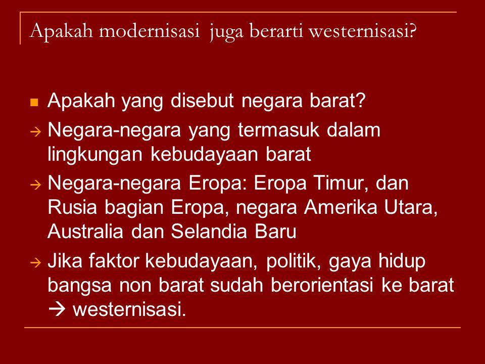 Apakah modernisasi juga berarti westernisasi